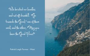 Patrick Leigh Fermor - Mani - quotation