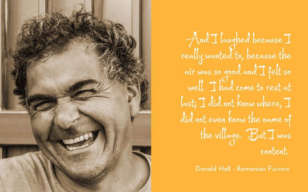 Donald Hall - Romanian Furrow - quotation laughter