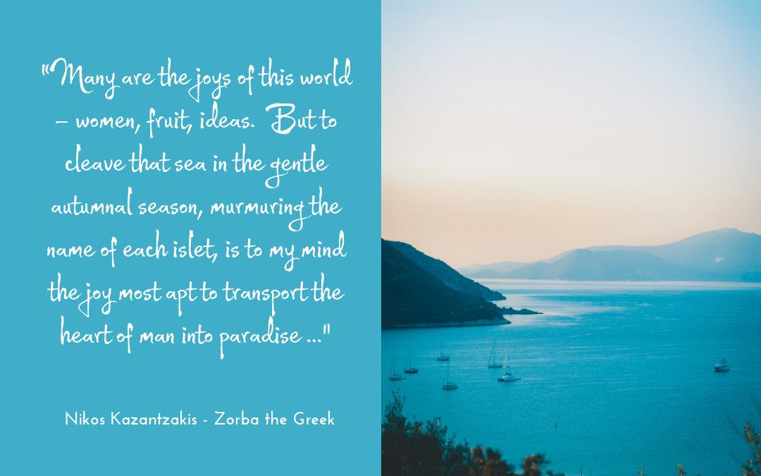 Kazantzakis - Zorba the Greek - quotation