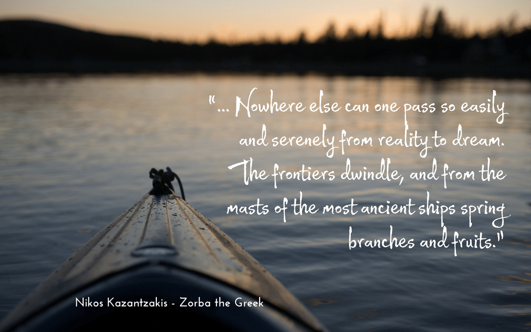 Quotation - Zorba the Greek - Nikos Kazantzakis