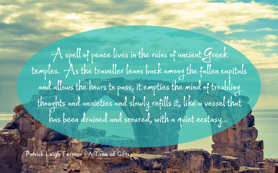 Leigh Fermor - A time of gifts - quotation
