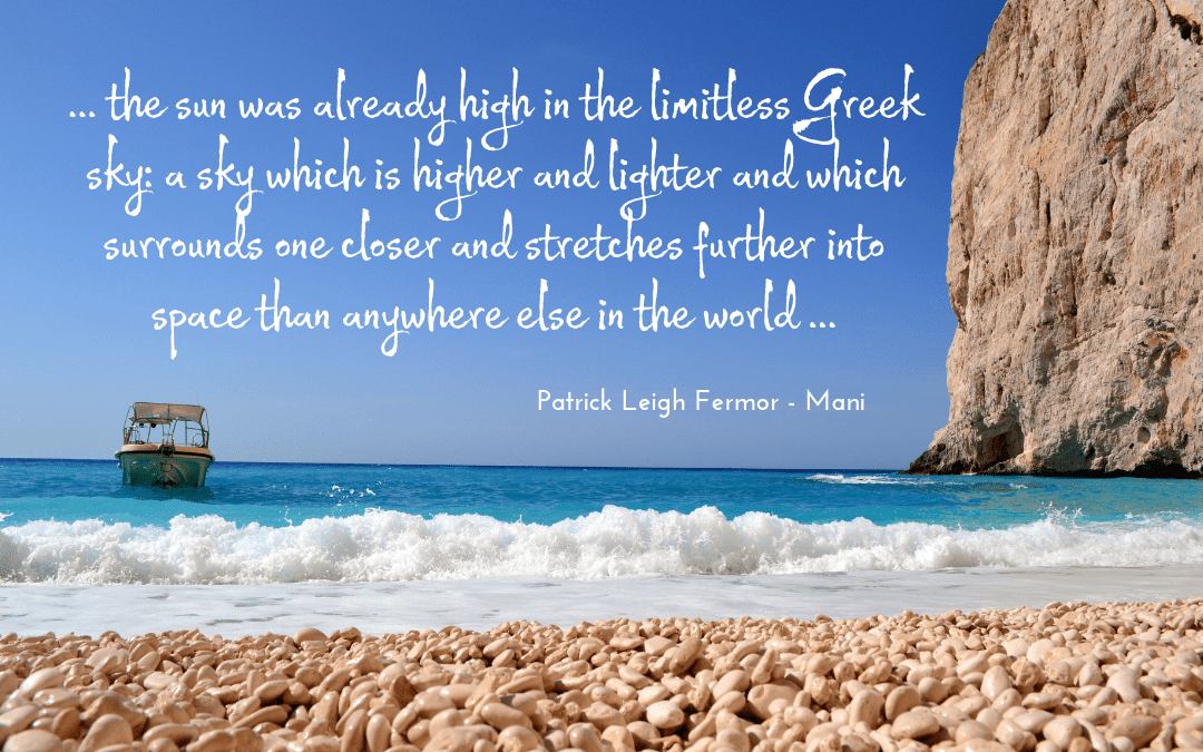 Patrick Leigh Fermor - Mani - Quotation