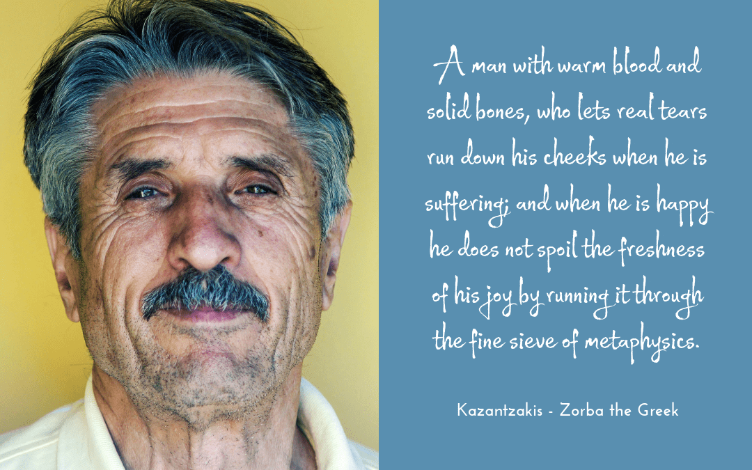 Kazantzakis Zorba - quotation