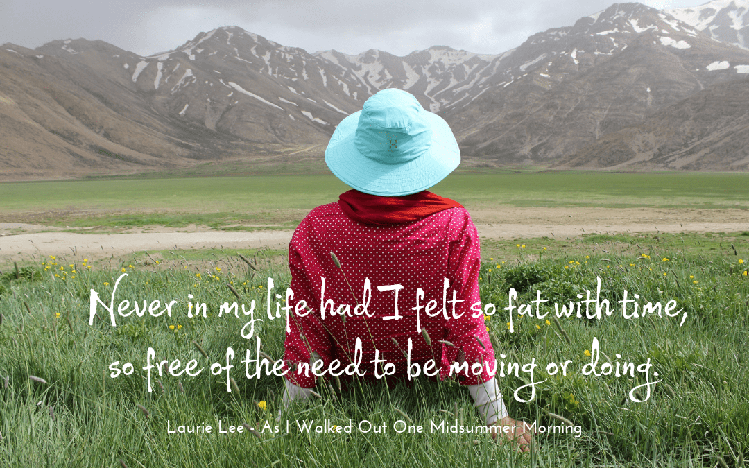 Laurie Lee - As I walked out one midsummer morning - quotation