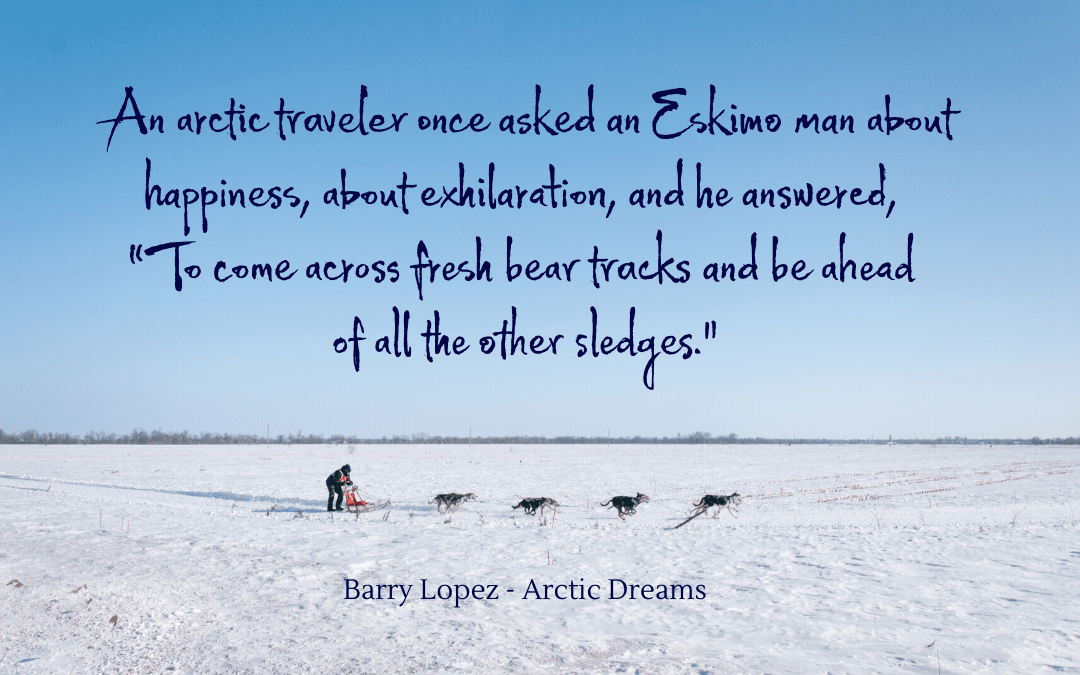 Quotation - Barry Lopez - Arctic Dreams