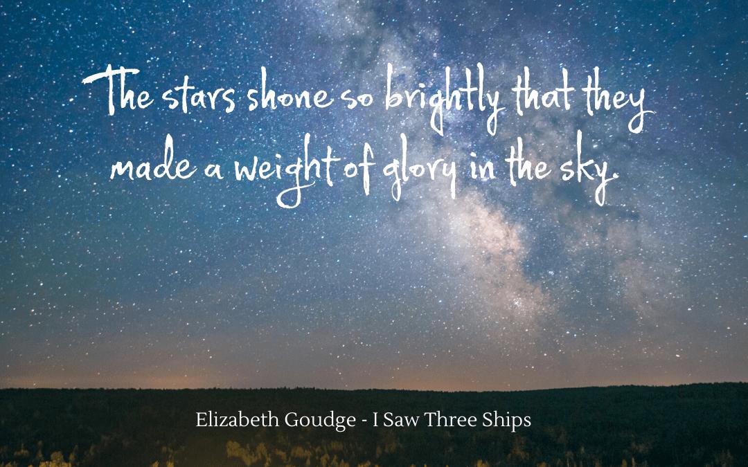 Quotation - Elizabeth Goudge - I Saw Three Ships