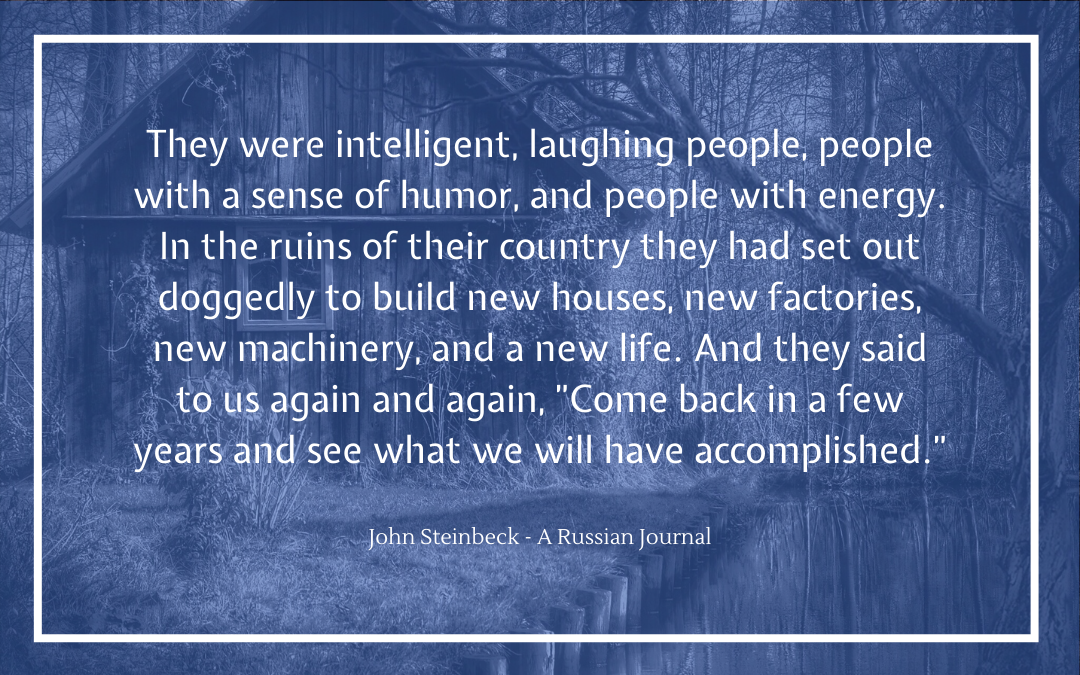 Quotation - John Steinbeck - A Russian Journal