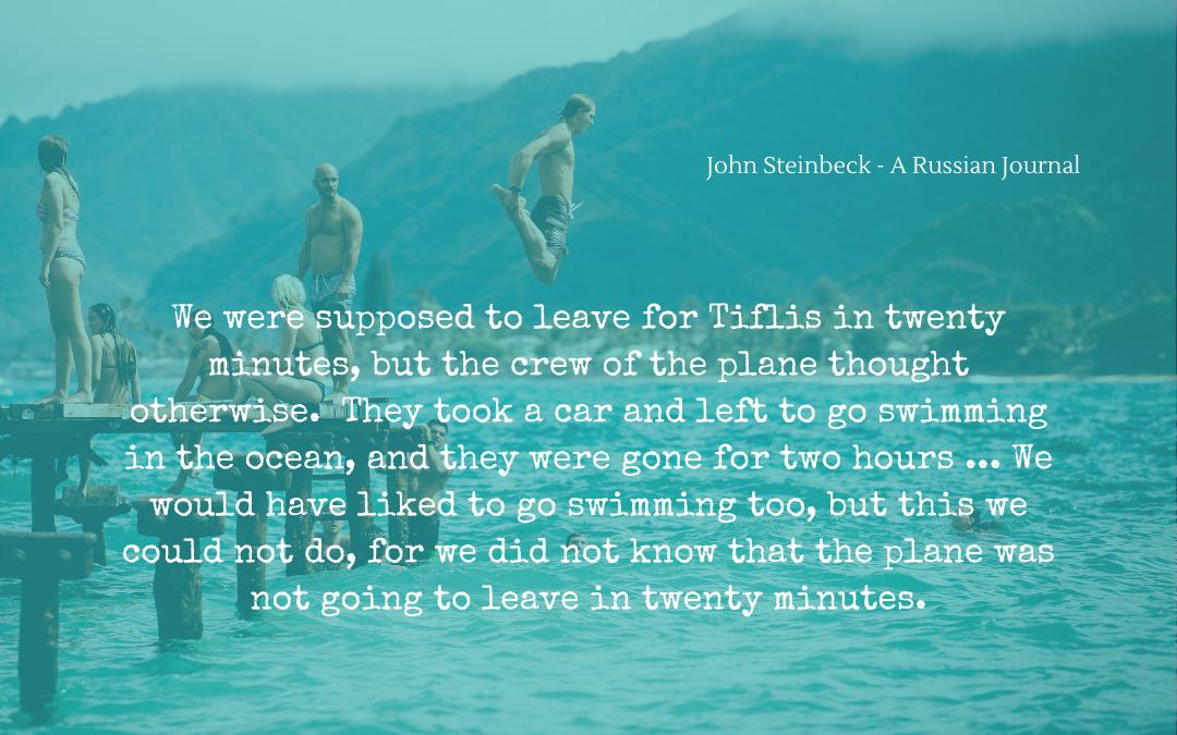 Quotation - John Steinbeck - A Russian Journal