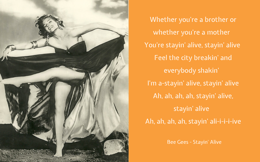 Quotation - Bee Gees Stayin' Alive Rita Hayworth