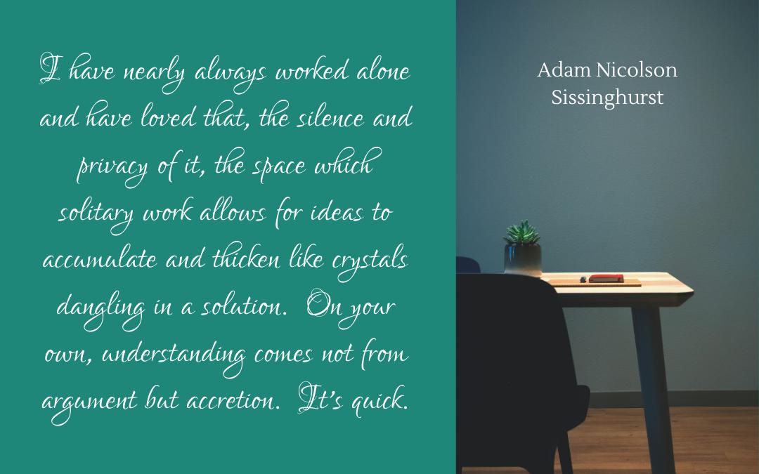 Quotation - Adam Nicolson - Sissinghurst