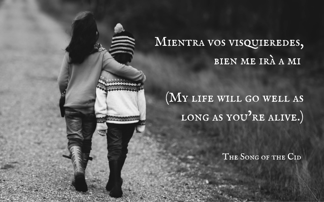 Quotation - The Song of the Cid - El Cid