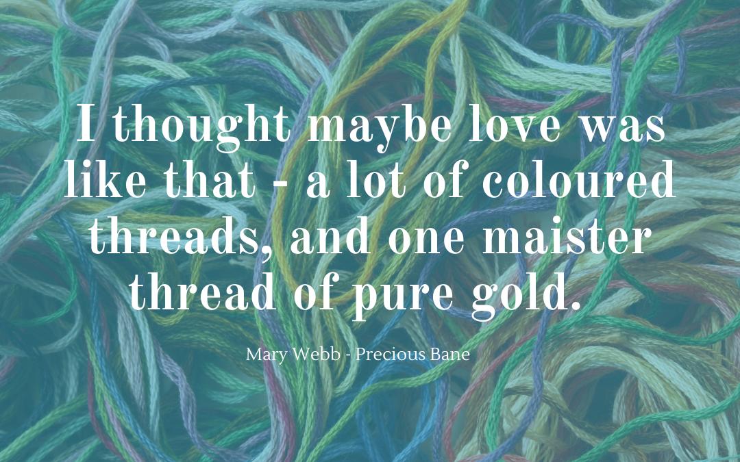 Quotation - Mary Webb - Precious Bane